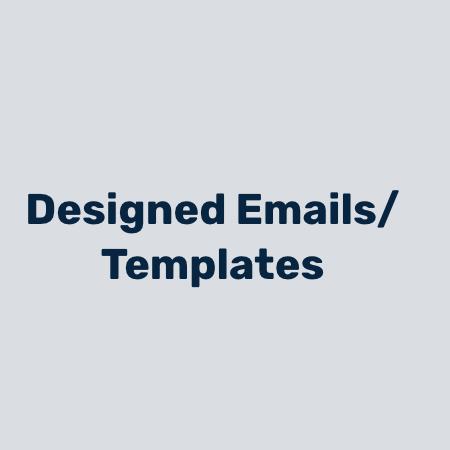 Designed Emails & Templates