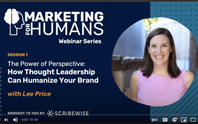 The Power of Perspective: How Thought Leadership Can Humanize Your Brand